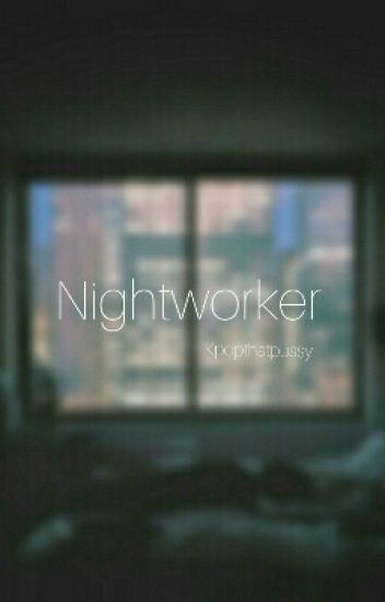Night Worker -Continued-
