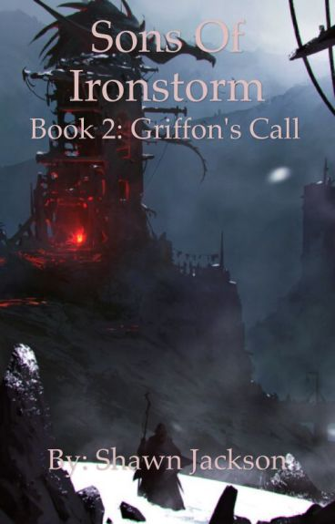 Sons of Ironstorm - Book 2: Griffon's Call
