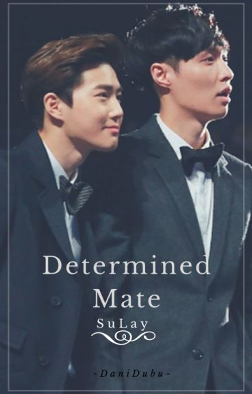 Determined Mate ~SuLay~