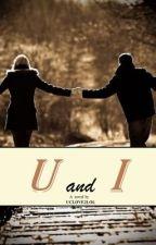 U and I by uclove2lol