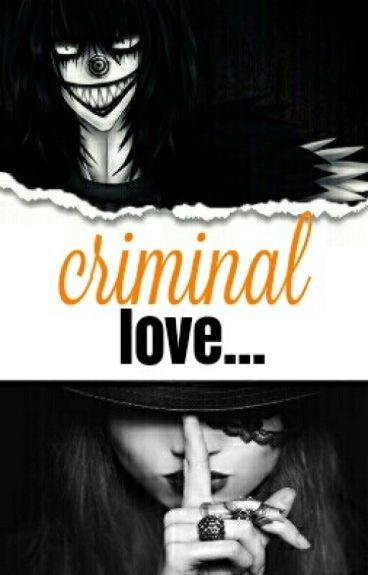 Criminal Love (Laughing Jack Y Tu )