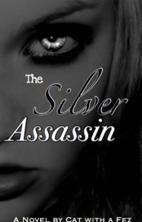 The Silver Assassin by Cat_with_a_Fez