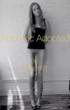Anorexic Adopted-Adopted By YouTubers by CalLovesCake