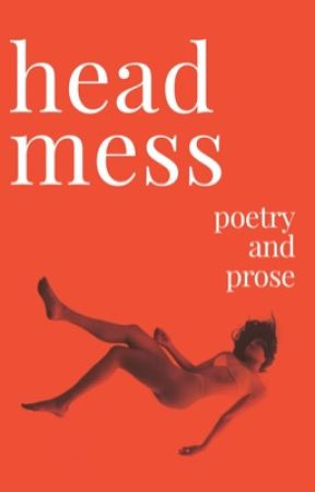 head mess | poetry by prettyweeperr