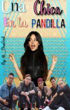 Una Chica En La Pandilla by __OneGirl__