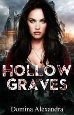 Hollow Graves (Lesbian Story) by DominaAlexandra
