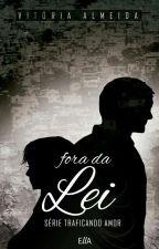 2. Fora da Lei by VicAlmeida_