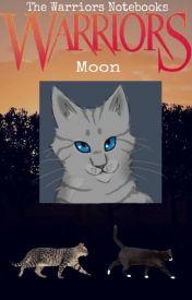 The Warriors Notebooks: Moon by Kittywarrior13579