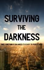 Surviving the Darkness by PenniRose
