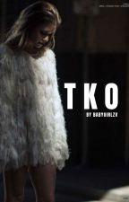 TKO | hs fanfiction by babygirlzv