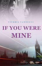 If You Were Mine | Camren - Concluída ☑ by WiinterQueen