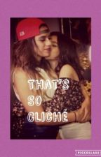 That's So Cliché (Caminah AU) by allabout_gaylife