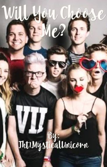 Will you choose me?(youtubers x reader)