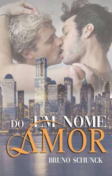 Em Nome do Amor (Romance Gay)