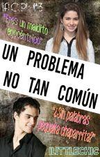 Un Problema no tan Común (¡A.C.P! 3)  by iLittleChic