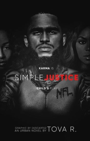 Simple Justice |Book 1 of the [T.T.T]|