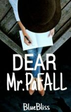 DEAR Mr.PaFALL (CONFESSION) by Yiedii