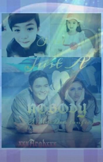 I'm Just A Nobody(AlDub FanFic)