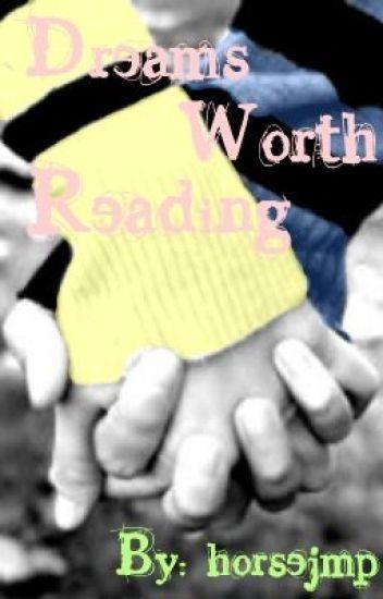 Dreams Worth Reading