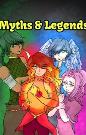 Myths and Legends by Hailey-Senpai