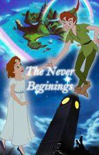 The Never Beginnings by Serindiel