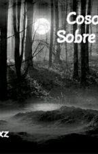 Cosas Sobre Mi by xxzFxxz
