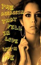 The Assassin That Fell In Love With Me [Postponed] by Natures_Essence96