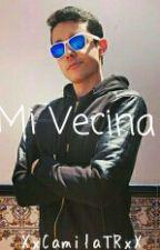 Mi Vecina (Grefg & Tú) by XxCamilaTRxX