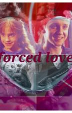 Forced Love by fangirl042105