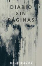 Diario Sin Páginas  by Realisticlovers