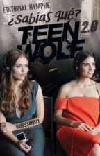 ¿Sabías que? Teen Wolf 2.0 by VanessaPaz1