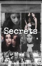 Secrets||camren by broken1993