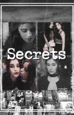 Secrets||camren by broken1993