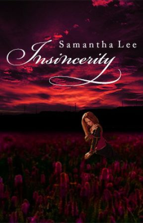 Insincerity [Book 3] (Glamour Series) by sammaglamma