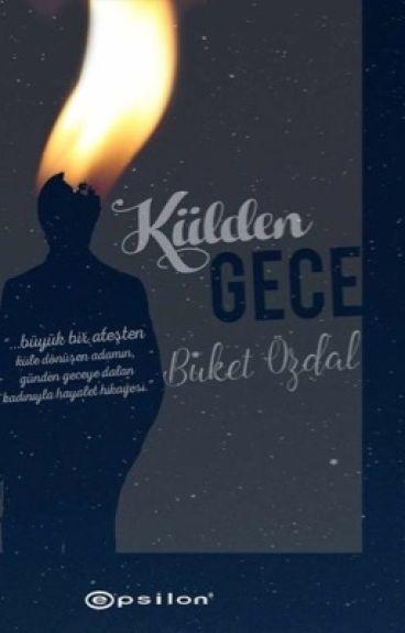 KÜLDEN GECE by BuketOzdal