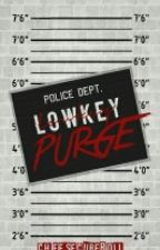 Lowkey Purge by cheesecuberoll