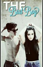 The Bad Boy by ShawmilaFic