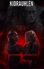 Second Chances  by kidrauhlen