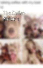 The Cullen Stalkers by sammichi