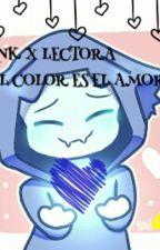 EL COLOR ES EL AMOR (Ink!Sans X Lectora) by THECATICE