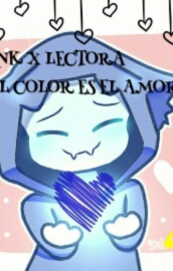 EL COLOR ES EL AMOR (Ink!Sans X Lectora)