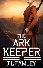 The Ark Keeper by JLPawley