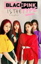 BlackPink ♔ is the type by kxspher