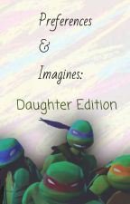 TMNT Daughter Scenarios (redo) by Tmnt_Outsider_Books