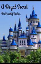 A Royal Secret (Percabeth AU) by ThePearlOfTheSea