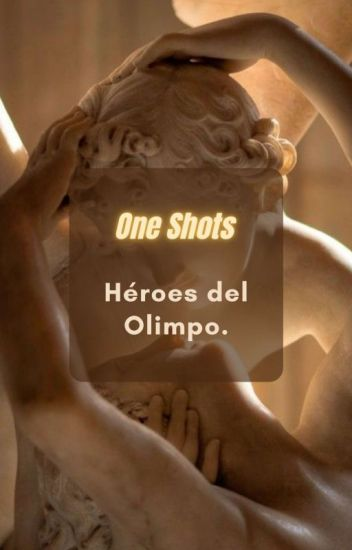One-shot; Héroes del Olimpo.