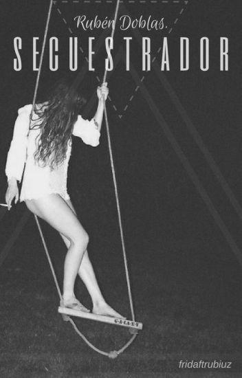 *-Secuestrador-* (Rubius Y Tu, Novela).
