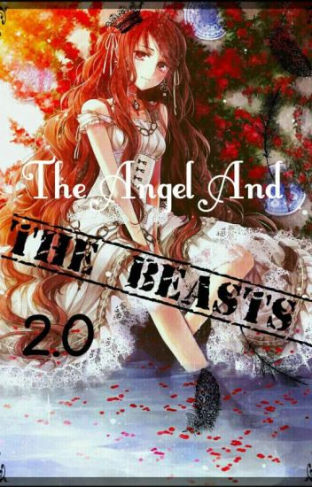 The Angel and the Beasts