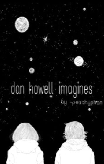 dan howell imagines ♡