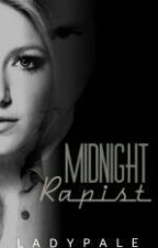Midnight Rapist by LadyPALE